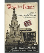 West from Home-Letters of Laura Ingalls Wilder San Francisco 1915;Roger ... - $19.99