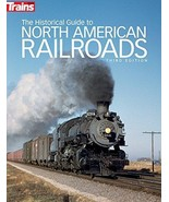 The Historical Guide to North American Railroads, 3rd Edition (Trains Bo... - $28.49