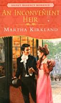 An Inconvenient Heir By Martha Kirkland - $2.95