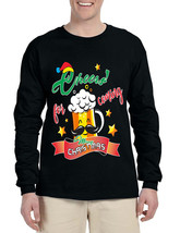 Men's Long Sleeve Cheers For Coming Beer Lover Xmas Gift Idea - $19.94+