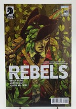 Rebels #1 SDCC 2015 Convention Exclusive Variant Cover Dark Hours Comic Book - $5.21