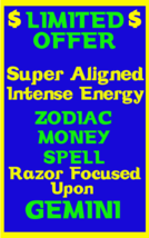 Money Spell Highly Charged Spell For Gemini Millionaire Magic for Luck Money - $47.00
