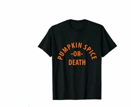 Pumpkin Spice or Death T-Shirt Tee Shirt Top Men's Large Black Fall Hall... - $10.75