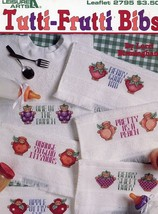 Tutti-Frutti Bibs for Baby LA2795 Cross Stitch PATTERN/INSTRUCTIONS Leaflet - $3.57