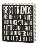 "Best Friends are the People in Life Box Sign Primitives Kathy 6""x7"" wood - $17.95"