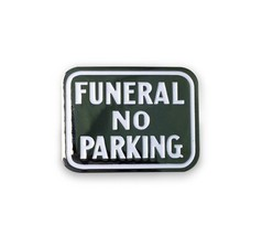FUNERAL NO PARKING ENAMEL PIN BY CREEPY CO. GOTH HORROR - $13.85