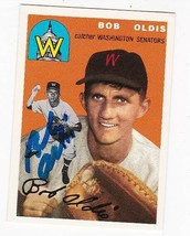 BOB OLDIS AUTOGRAPHED CARD TOPPS REPRINT CARD WASHINGTON SENATORS - $4.98