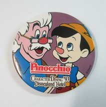 Vintage 1993 Disneyland Hotel Character Dining Button with Pinocchio and... - $8.50