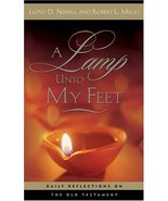A Lamp Unto My Feet: Daily Reflections on the Old Testament Newell, Lloy... - $2.00