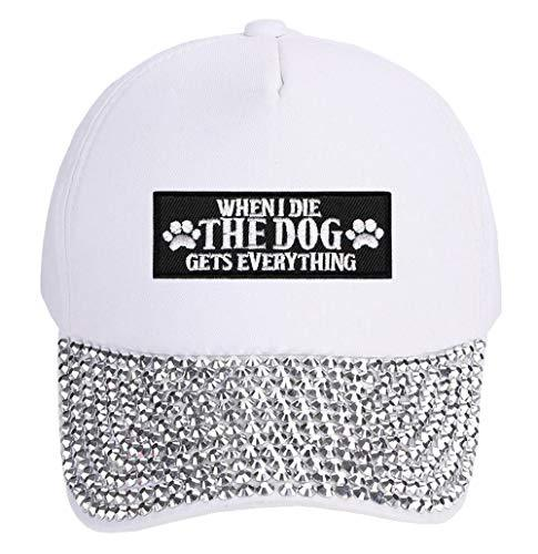 When I Die The Dog Gets Everything Hat - Funny Cap For A Dog Fan Women's Adjusta