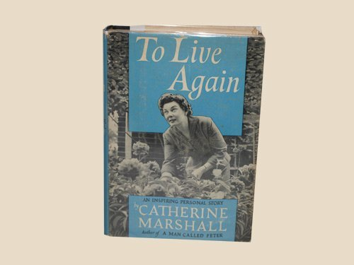 To live again Marshall, Catherine