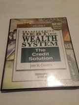Transforming Debt Into Wealth Volume 3; The Credit solution By John M. C... - $12.87