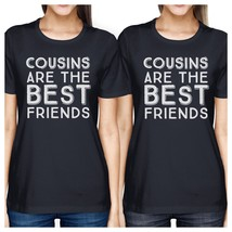 Cousins Are The Best Friends BFF Matching Navy Shirts - $30.99+