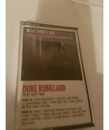 DUKE ROBILLARD YOU GOT ME BLUES CASSETTE, NICE ADDITION! - $6.79