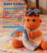 Annie's Baby Kimmy Crochet Pattern Leaflet Number 22 1991 - $6.50