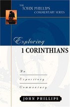 Exploring 1 Corinthians (John Phillips Commentary Series) (The John Phil... - $23.51