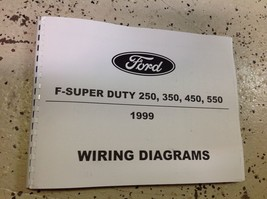 1999 Ford F SERIES F250 F-250 F350 Duty Truck Electrical Wiring Diagram Manual - $123.74