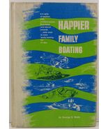 Happier Family Boating by George S. Wells - $7.99