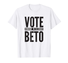 Vote For Beto Texas Senate T-shirt Beto 2018 Election Tee Made in USA White - $12.99