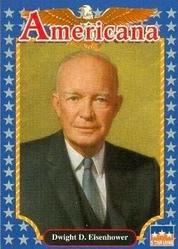 Dwight D. Eisenhower trading card (34th President of the U.S.) 1992 Starline Ame