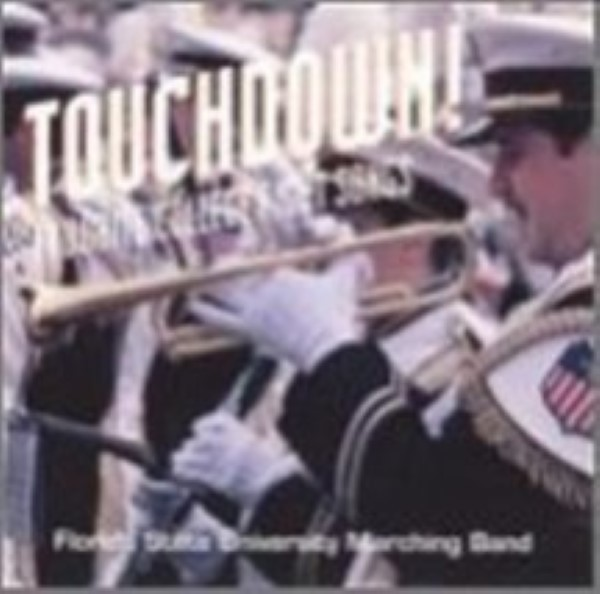 Touchdown: Favorite College Fight Songs by Fsu Marching Band Cd