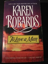 To Love a Man by Karen Robards English Paperback Book - $1.95