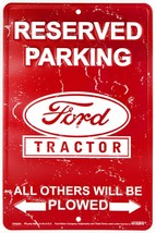 """Reserved Parking Ford Tractor 8"""" x 12"""" Embossed Metal Parking Sign - $8.95"""