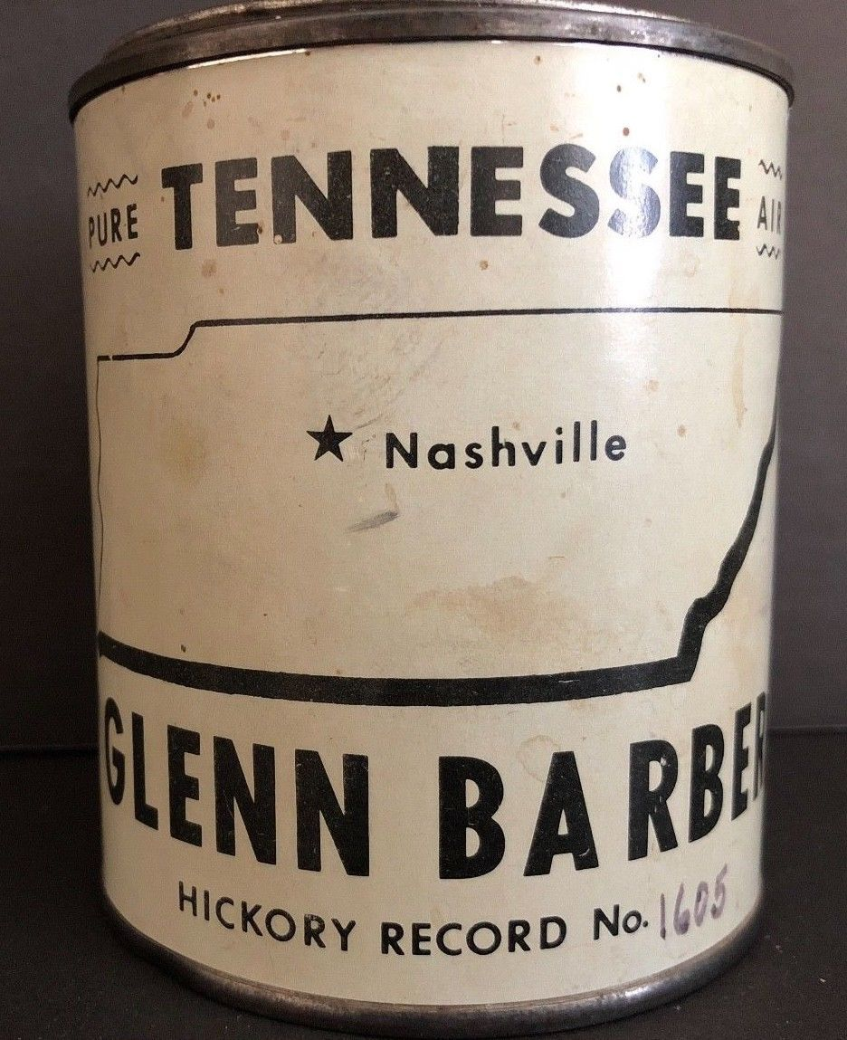 Novelty TENNESSEE AIR Glenn Barber Hickory Record Tin Can Joe Susie Nelson