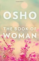 book of woman, the [Paperback] Osho - $12.30