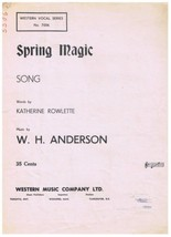 Spring Magic Song Sheet Music Katherine Rowlette W Anderson - $3.63