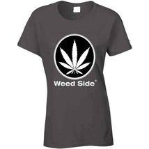 Weed Side Brand Ladies T Shirt image 4
