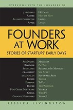 Founders at Work: Stories of Startups' Early Days [Hardcover] Livingston, Jessic image 2