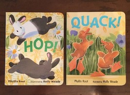 Lot Of 2 Hardcover Children's Books by Phyllis Root QUACK! and HOP! Easter - $9.89