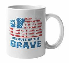 I Am Free Because of the Brave with American Flag, Memorial Day Coffee &... - £14.09 GBP