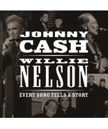 Every Song Tells a Story by Johnny Cash/Willie Nelson (CD, Mar-2013, Son... - $10.00