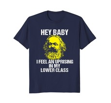 Funny Shirts - Funny Karl Marx Lower Class Uprising Tshirt Sarcastic Men - $19.95+