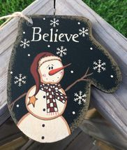 Primitive Wood WL020 Believe Snowman Mitten Christmas Ornament  - $3.95