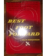 best foot forward colin hodgkinson hc/dj 1957 first edition - $14.85