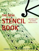 The New Stencil Book: Includes Over 40 Stencil Motifs to Use Smart, Simo... - $8.42
