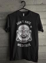 Don't hate Meditate Men's T-Shirt - Custom (1370) - $19.12+
