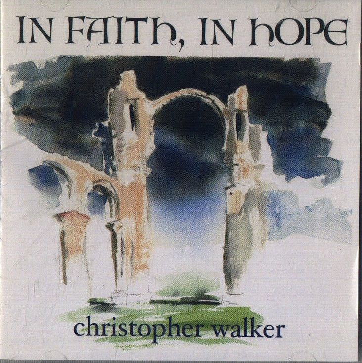 In faith  in hope by christopher walker 1