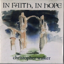 IN FAITH, IN HOPE by Christopher Walker image 1