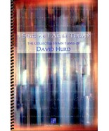 I Sing As I Arise Today The Collected Hymn Tunes of David Hurd Christian... - $20.00