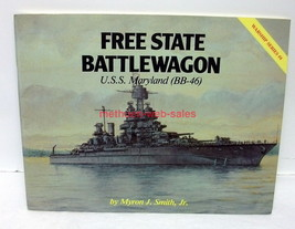 Book~Warship Series #4~Free State Battlewagon~USS Maryland (BB-46)~ - $18.00