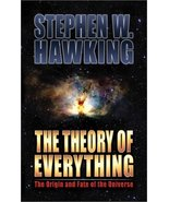 The Theory of Everything: The Origin and Fate of the Universe Stephen W. Hawking - $16.95