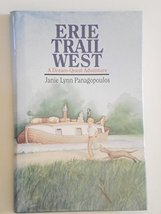 Erie Trail West: A Dream-Quest Adventure [Hardcover] Panagopoulos, Janie Lynn