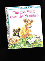 The Cow Went Over the Mountain Little Golden Book 1st print Feodor Rojan... - $12.99