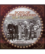 SONS OF THE PIONEERS/ROY ROGERS - REPUBLI - CD - NEW - $18.47
