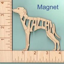 Italian Greyhound Dog laser cut wood Magnet or Ornament - $5.00