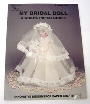 Bridal Doll Crepe Paper Craft Leaflet Needlecraft Ala Mode Instruction/P... - $5.00
